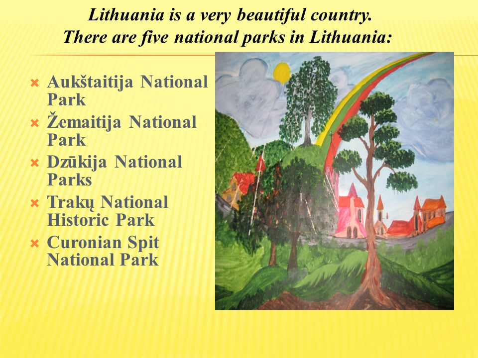  Aukštaitija National Park is in north-eastern Lithuania, about 100 km north of Vilnius.