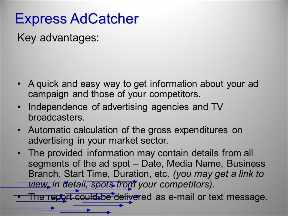 Key advantages: A quick and easy way to get information about your ad campaign and those of your competitors.
