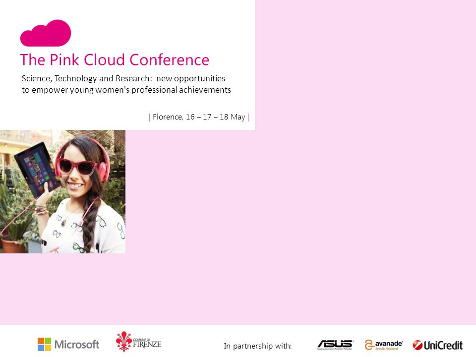 The Pink Cloud Conference   Florence, 16 – 17 – 18 May   Logo università In partnership with: May 16th morning - Opening Conference Opening Conference h 9:30 a.m.