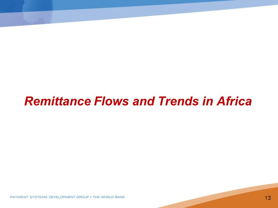 Remittance Flows and Trends in Africa 13