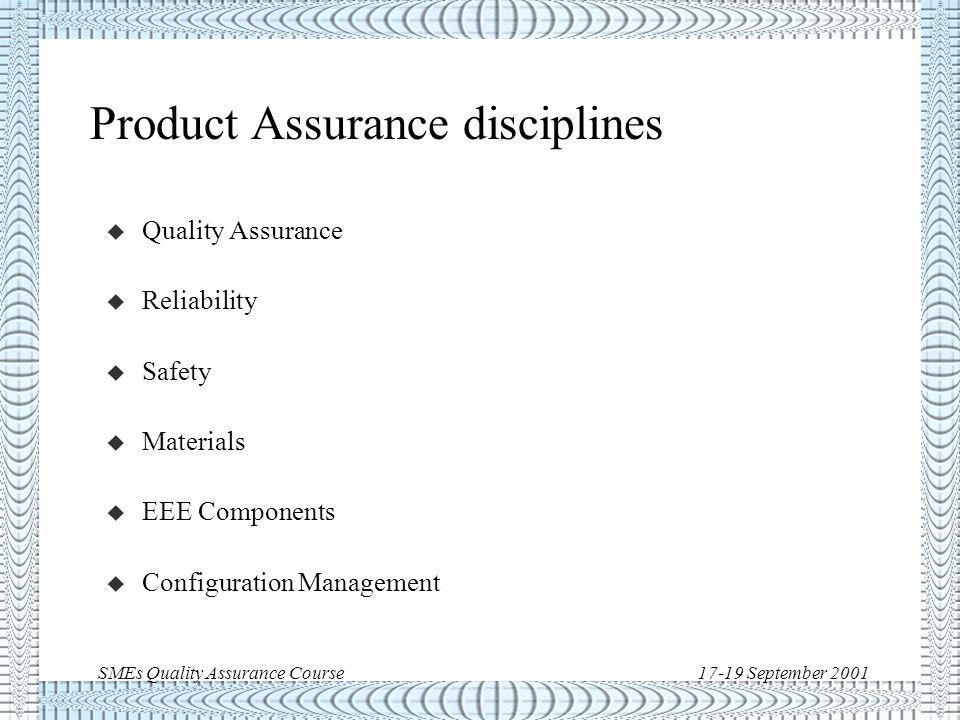 SMEs Quality Assurance Course17-19 September 2001 ECSS-Q-20A 3/3