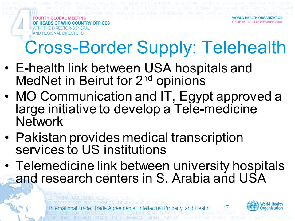 17 International Trade, Trade Agreements, Intellectual Property, and Health Cross-Border Supply: Telehealth E-health link between USA hospitals and Me