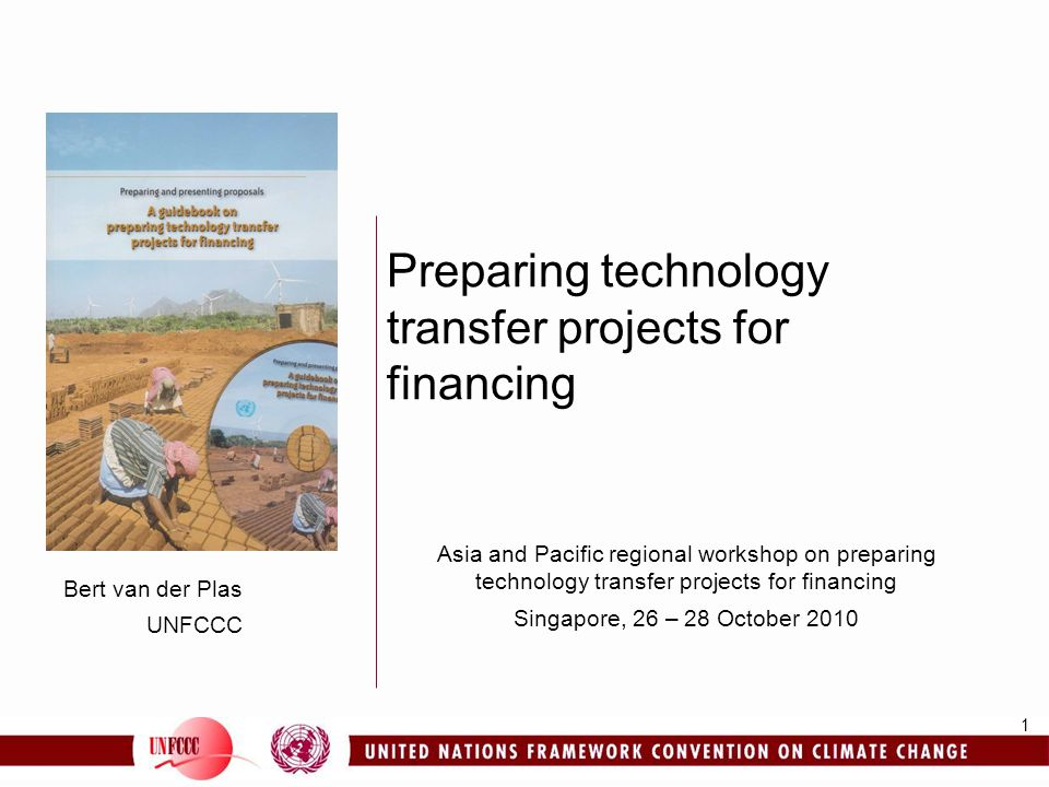 2 Overview Technology transfer under the UNFCCC Technology transfer framework Innovative options for financing the development and transfer of technologies Implementing results of TNAs Training programme on preparing projects for financing