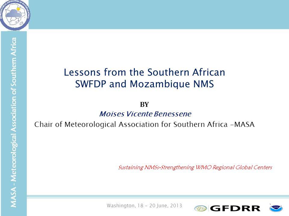 Washington, 18 - 20 June, 20132 SADC Background Status of regional Met institutions What is MASA.