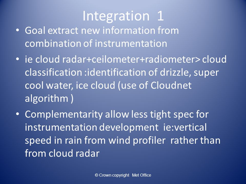 © Crown copyright 2006 Information Content of Observations from Tim H PhD Instrument Combination Averaging Period ClearCloudy DFS t DFS q DFS t DFS q a Radiosonde 8.67.18.67.1 b Surface sensors only 1.0 c (b) + Radiometrics TP/WVP-3000 Instantaneous Zenith obs.