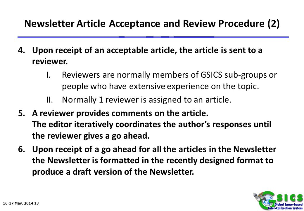 16-17 May, 2014 13 Newsletter Article Acceptance and Review Procedure (2) 4.Upon receipt of an acceptable article, the article is sent to a reviewer.