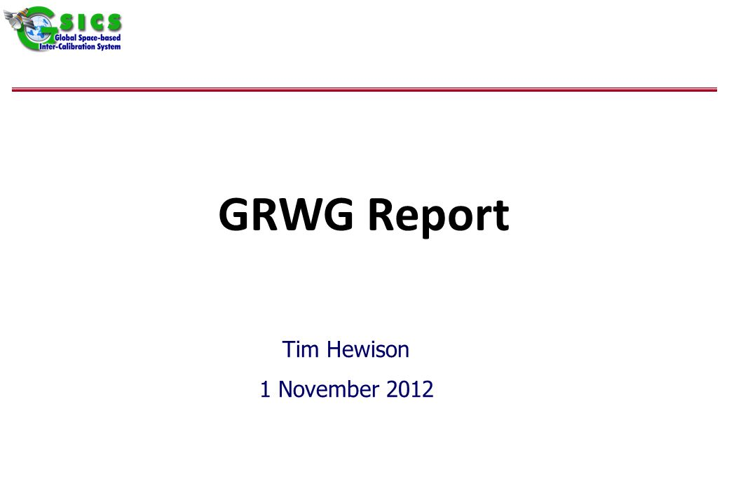 GRWG Report Tim Hewison 1 November 2012
