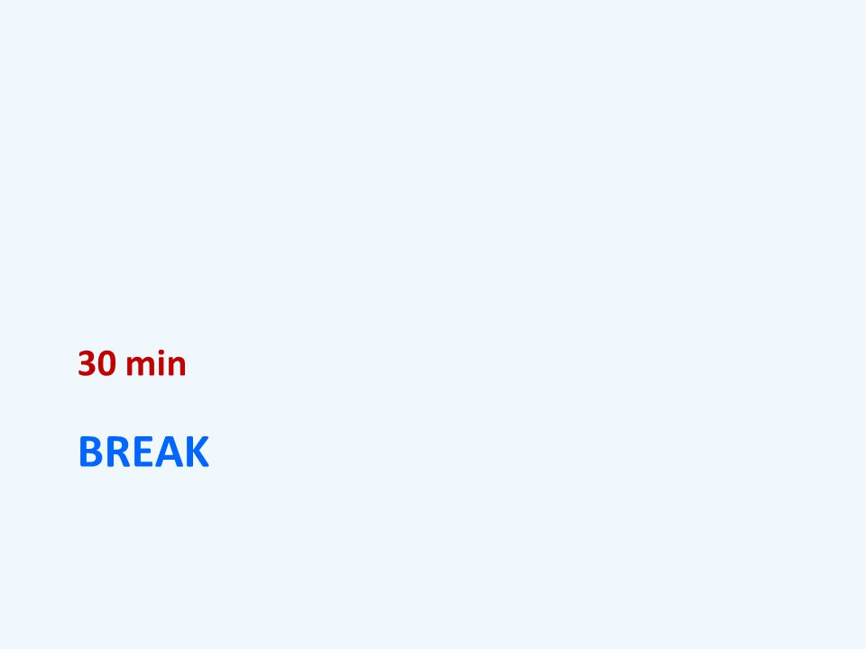 BREAK 30 min