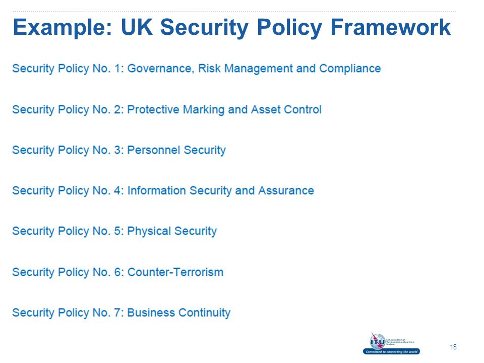Example: UK Security Policy Framework 18