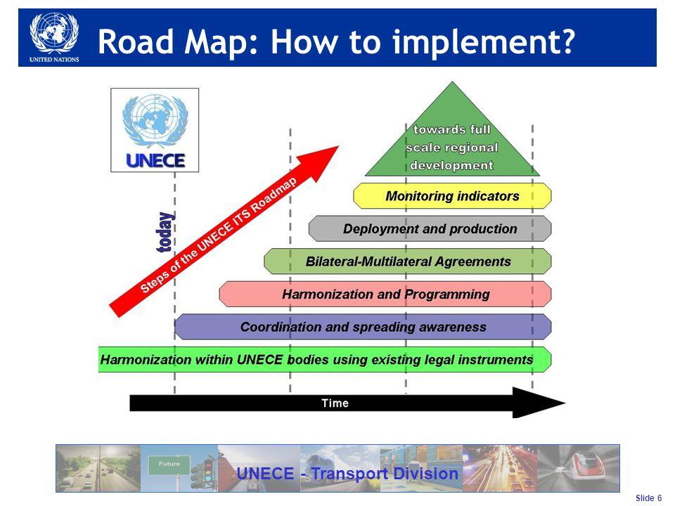 Slide 7 UNECE - Transport Division