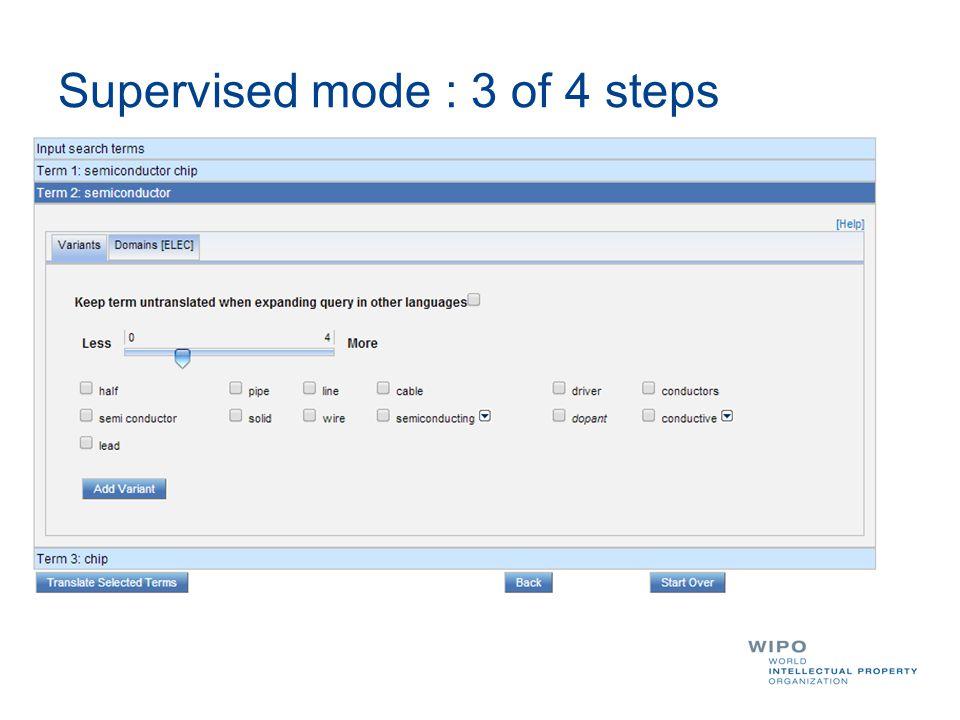 Supervised mode : 3 of 4 steps