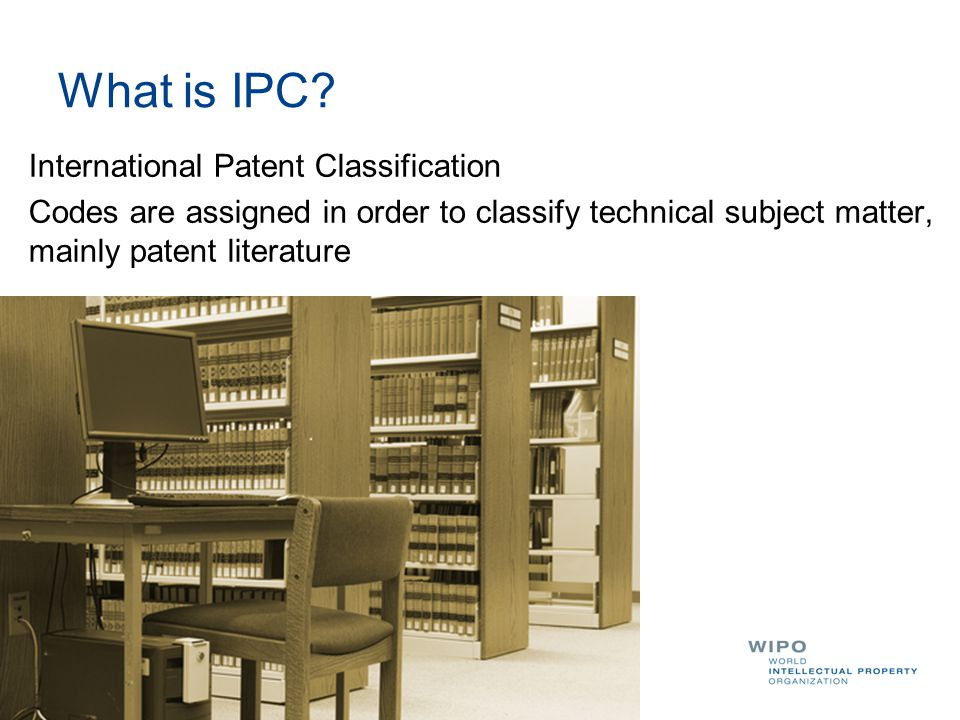 Summary of the advantages of using IPC – Language independent – Terminology / jargon independent – Standardized application to documents (by experts of patent offices) – Available for (old) patent documents where no full text of claims / description is available – Concept search