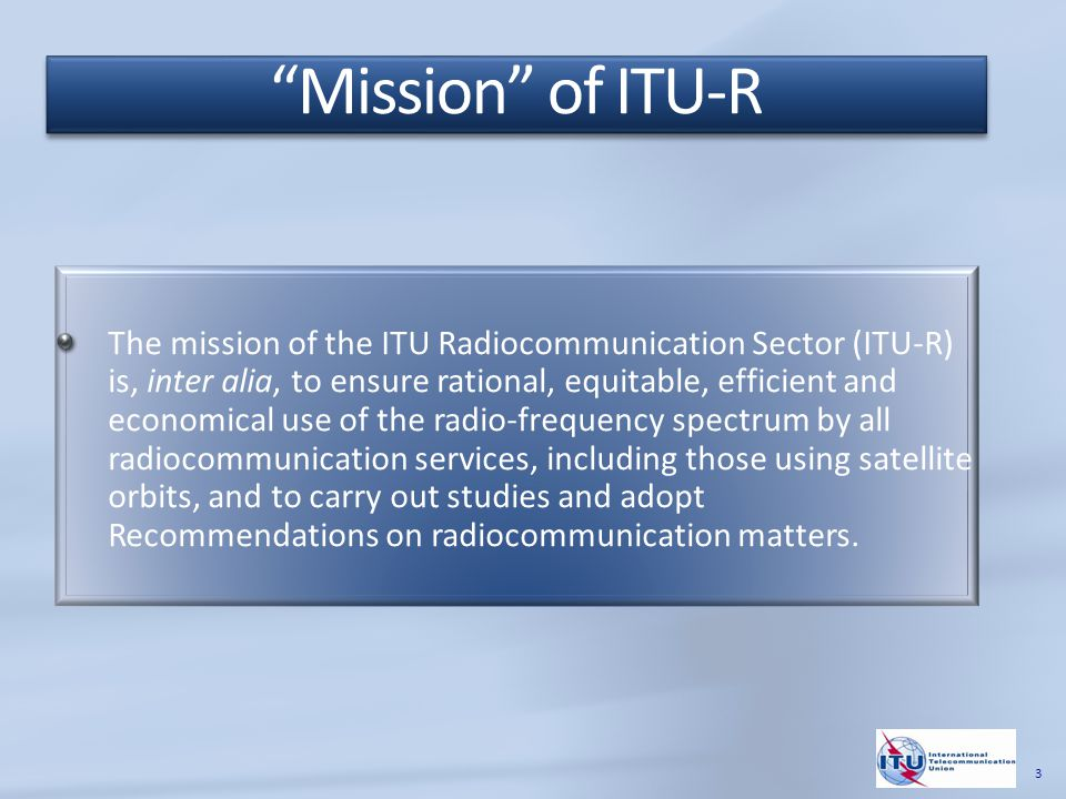 To provide support and assistance to the membership, mainly to developing countries, in relation to radiocommunication matters, information and communication network infrastructure and applications, and in particular with respect to a) bridging the digital divide; b) gaining equitable access to the radio-frequency spectrum and to satellite orbits; and c) providing training and producing relevant training materials for capacity building.