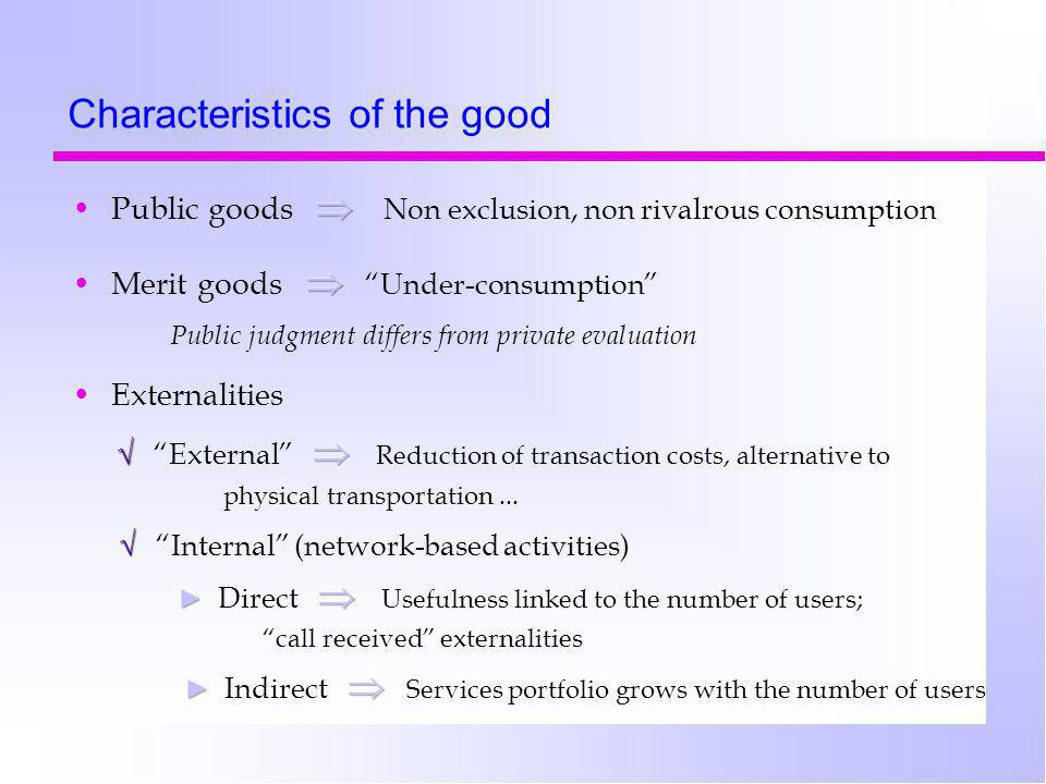 Characteristics of the good