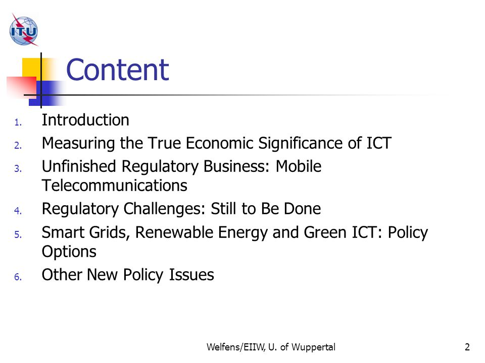 Content 1. Introduction 2. Measuring the True Economic Significance of ICT 3.