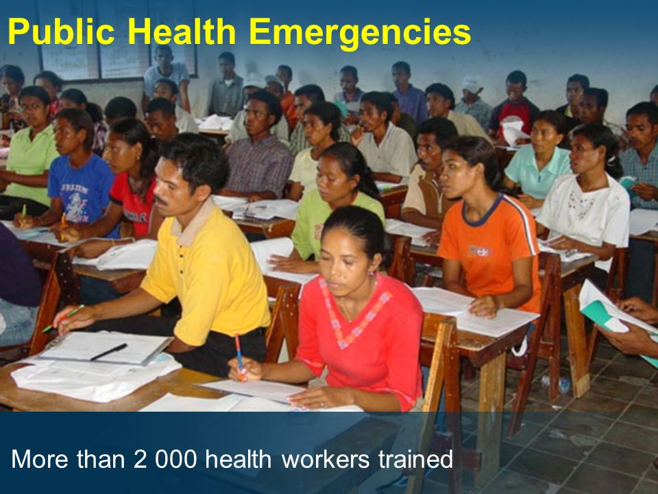 Public Health Emergencies More than 2 000 health workers trained