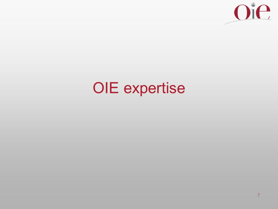 7 OIE expertise