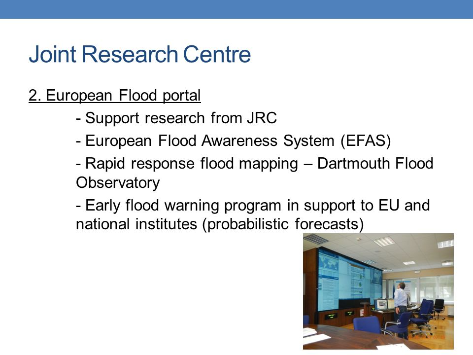 Joint Research Centre 2.