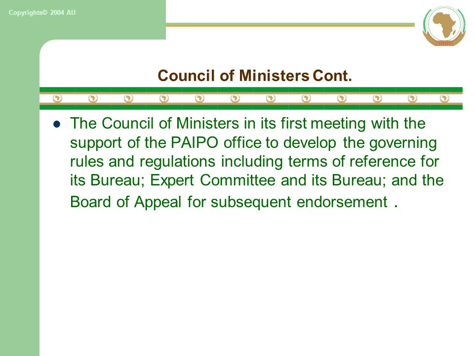 Copyrights© 2004 AU Council of Ministers Cont.