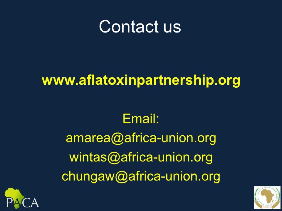 Contact us www.aflatoxinpartnership.org Email: amarea@africa-union.org wintas@africa-union.org chungaw@africa-union.org
