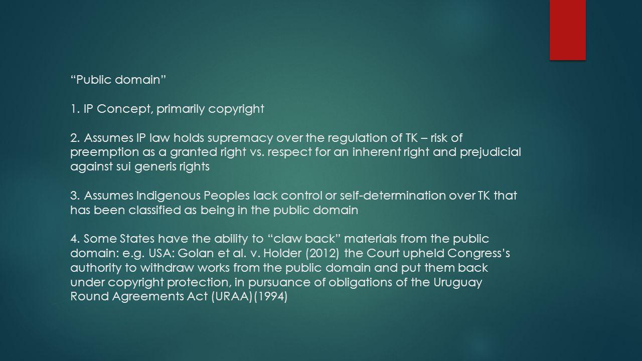 Public domain 1.IP Concept, primarily copyright 2.