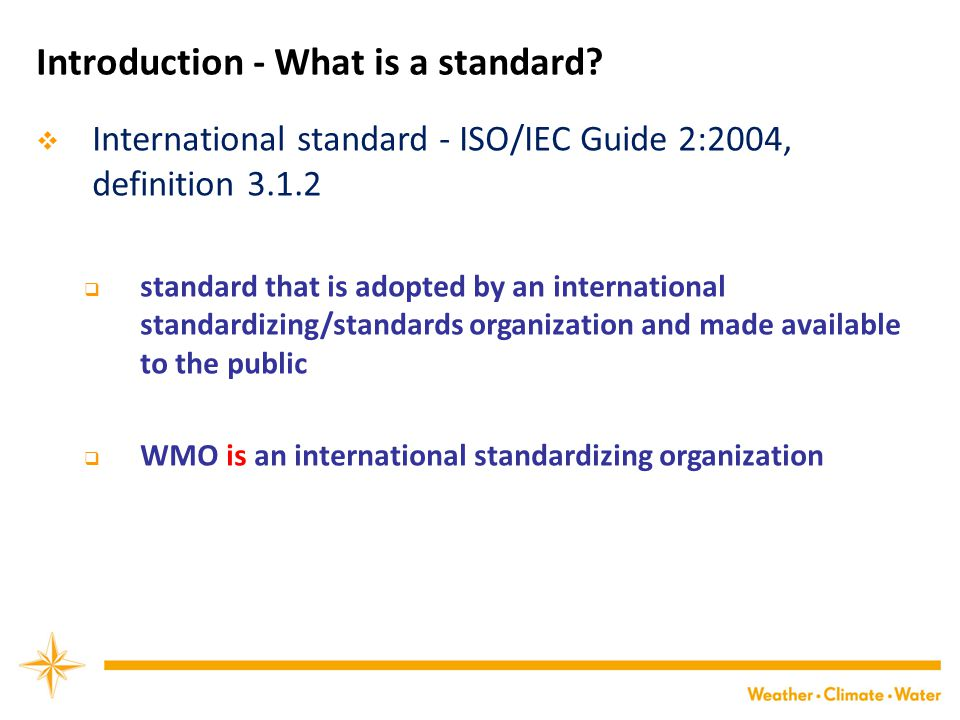 Introduction - What is a standard.