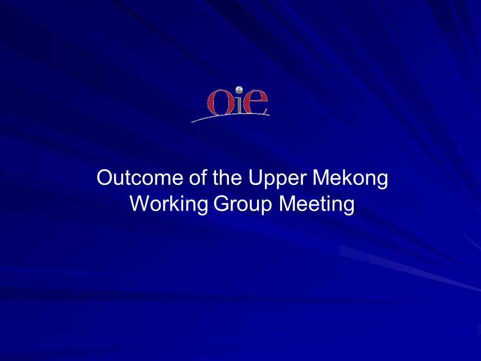Outcome of the Upper Mekong Working Group Meeting