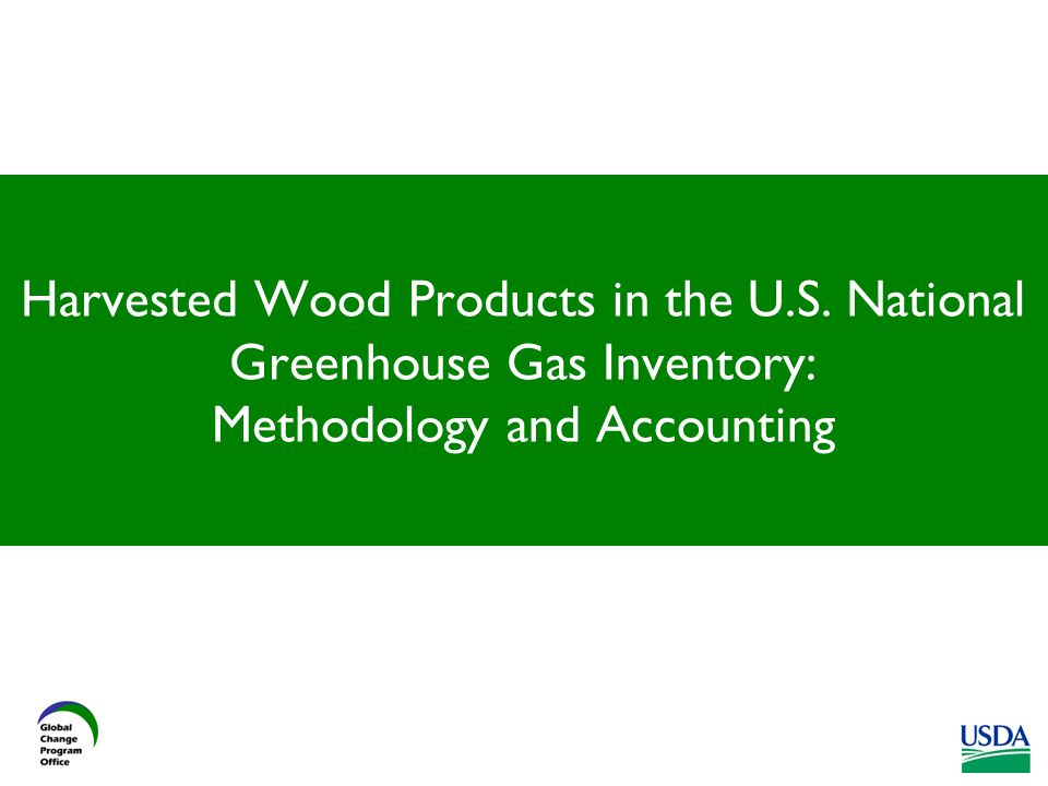 Harvested Wood Products in the U.S. National Greenhouse Gas Inventory: Methodology and Accounting