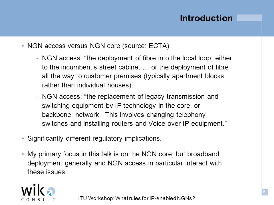 5 ITU Workshop: What rules for IP-enabled NGNs.