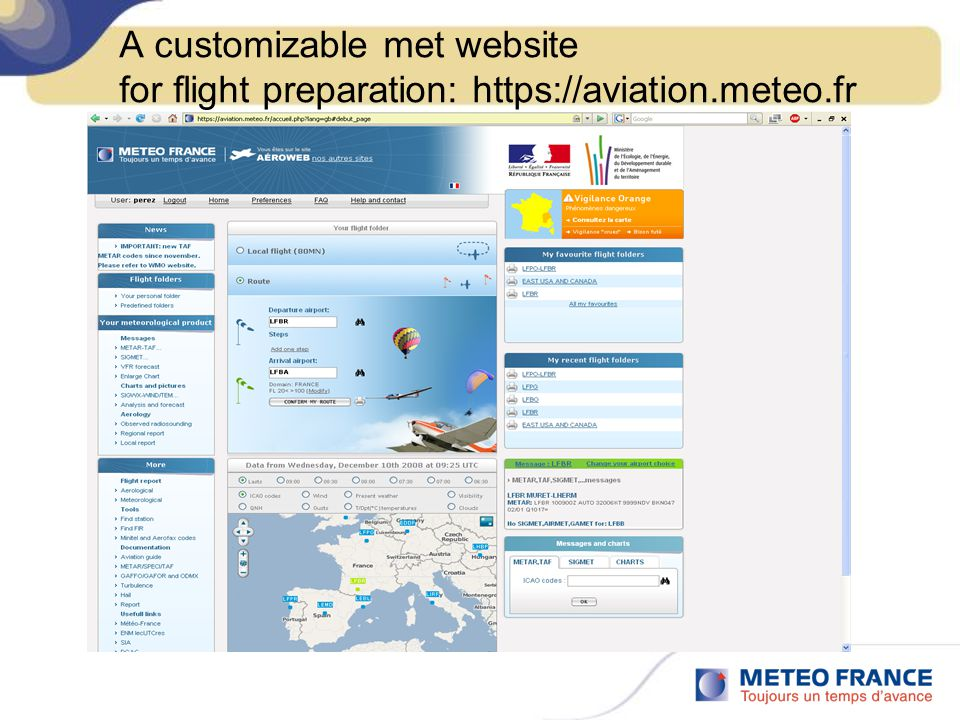 A customizable met website for flight preparation: https://aviation.meteo.fr