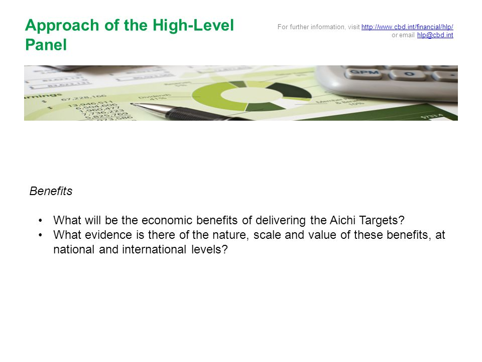 Benefits What will be the economic benefits of delivering the Aichi Targets.