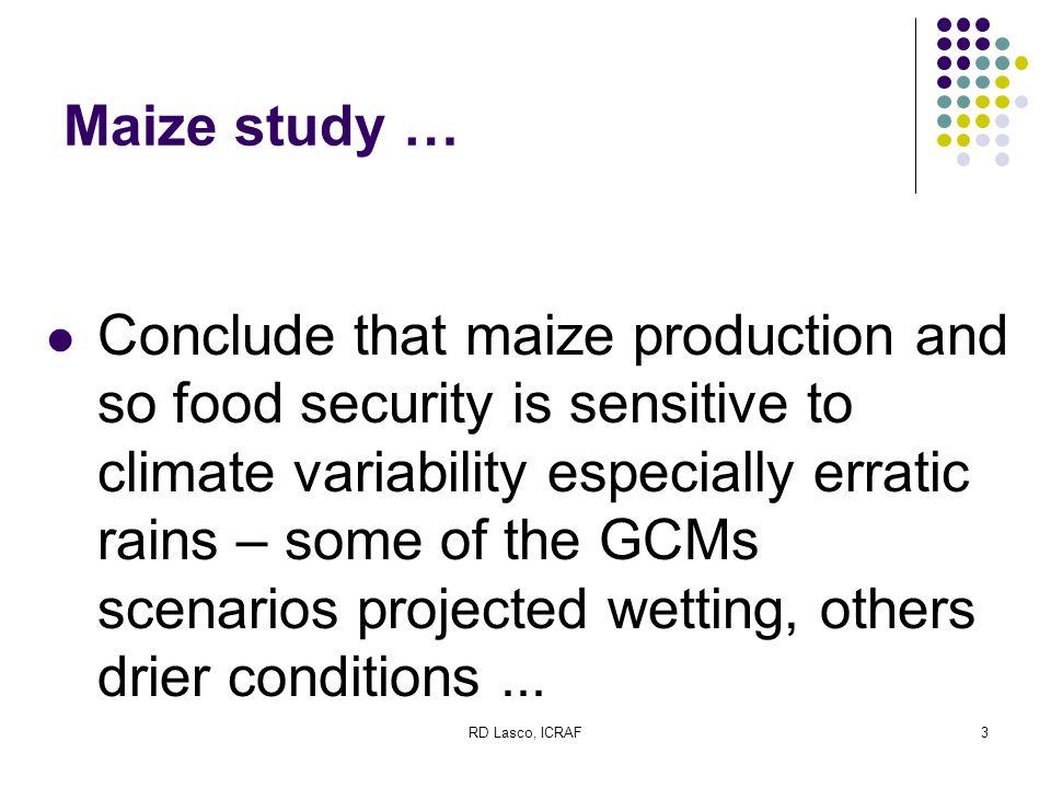 RD Lasco, ICRAF4 Bear in mind … GCM scenarios are not predictions.
