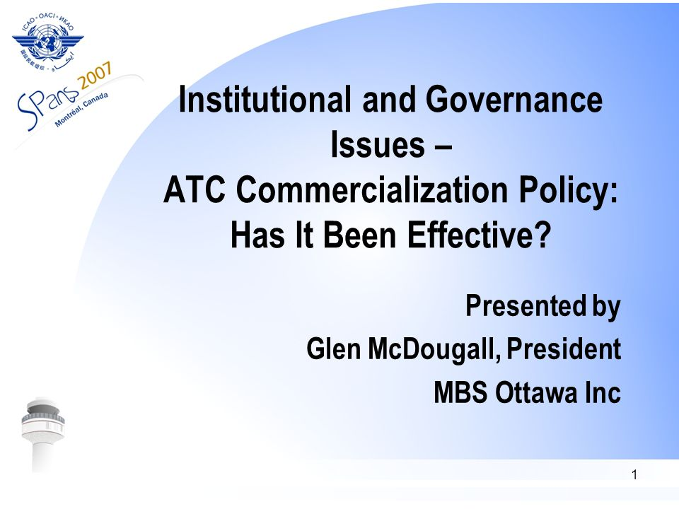 1 Institutional and Governance Issues – ATC Commercialization Policy: Has It Been Effective.