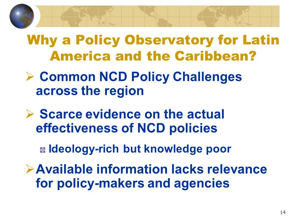 14 Why a Policy Observatory for Latin America and the Caribbean.