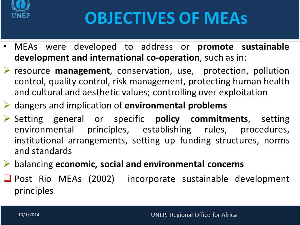 PRINCIPLES IN MEAs Relevance of principles to MEAs  emerged from scientific findings and warnings prompting countries to act in searching for solutions (MEAs).