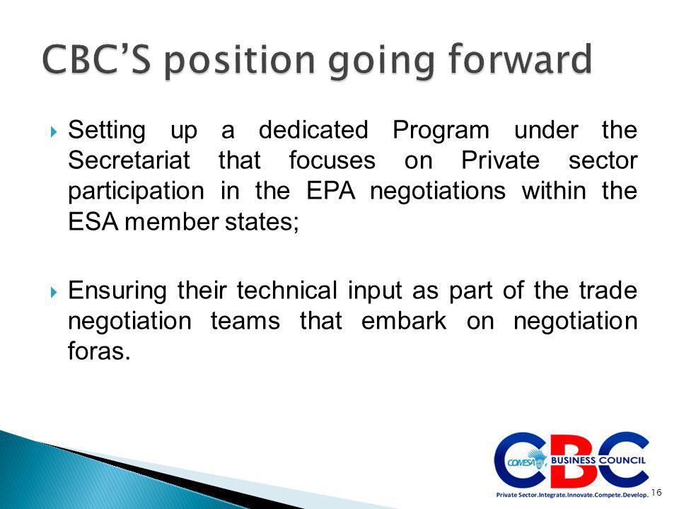 Setting up a dedicated Program under the Secretariat that focuses on Private sector participation in the EPA negotiations within the ESA member stat