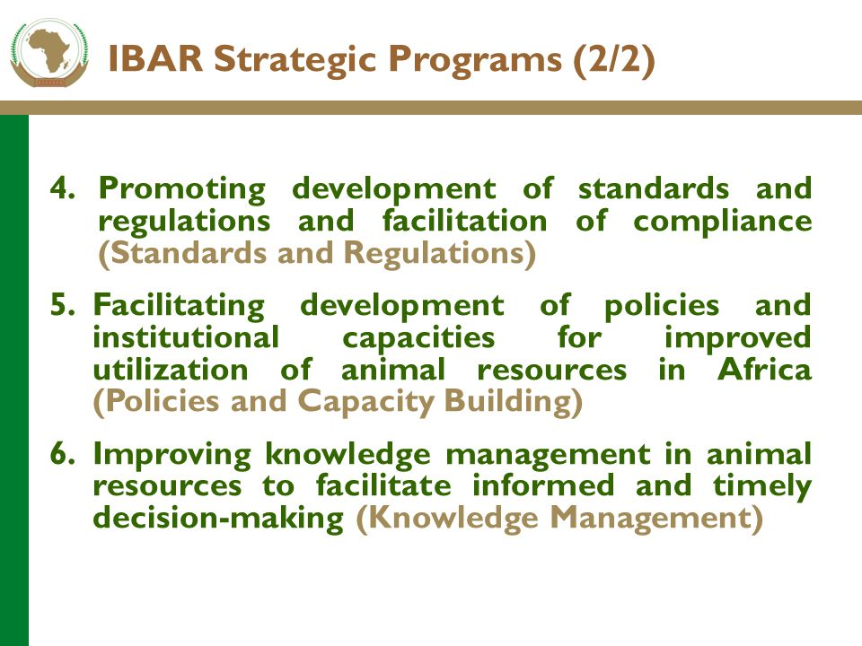4.Promoting development of standards and regulations and facilitation of compliance (Standards and Regulations) 5.Facilitating development of policies