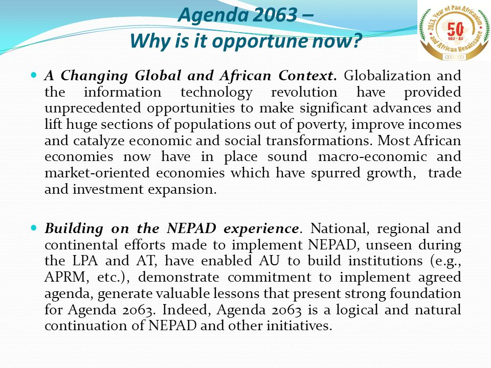 Agenda 2063 – Why is it opportune now.A more united and strong Africa.