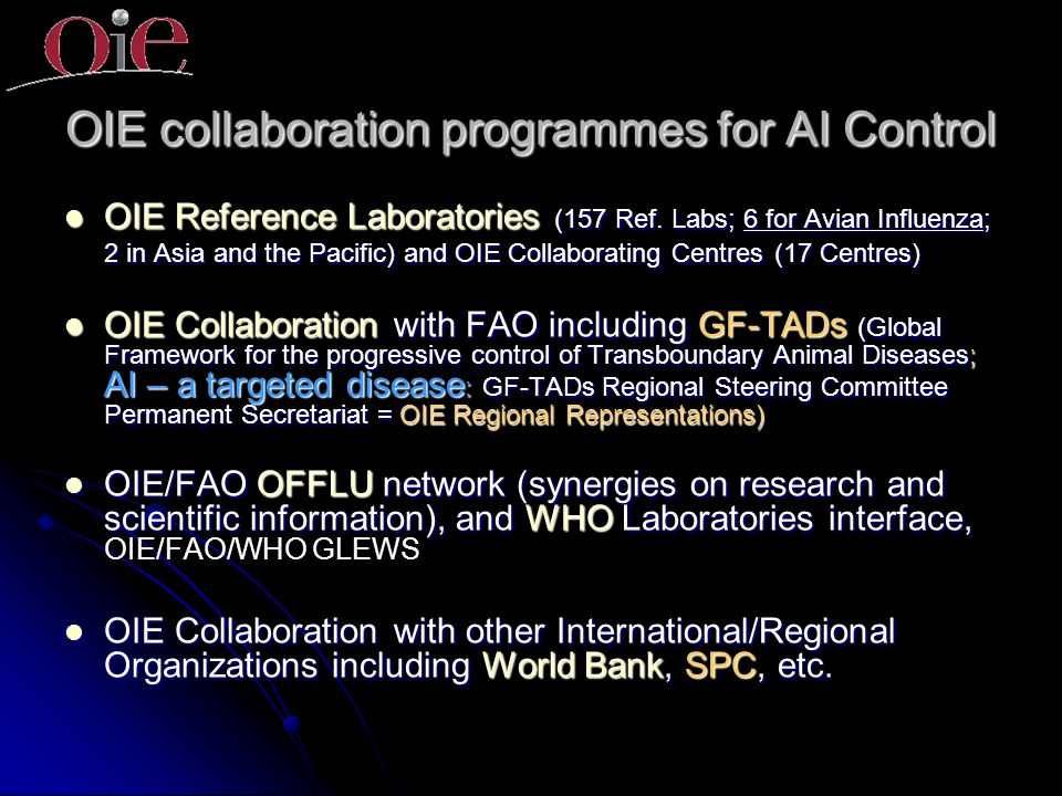 OIE collaboration programmes for AI Control OIE Reference Laboratories (157 Ref.