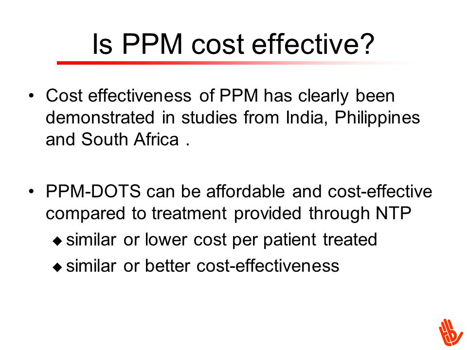Is PPM cost effective.