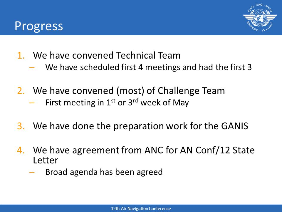 Progress 1.We have convened Technical Team – We have scheduled first 4 meetings and had the first 3 2.We have convened (most) of Challenge Team – Firs
