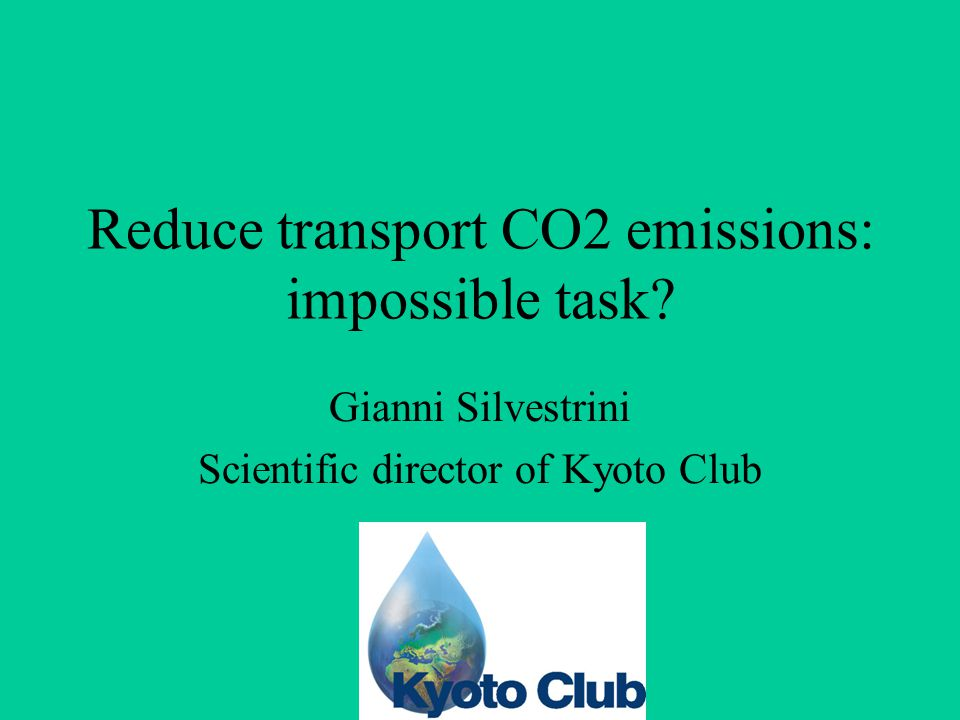 Reduce transport CO2 emissions: impossible task.
