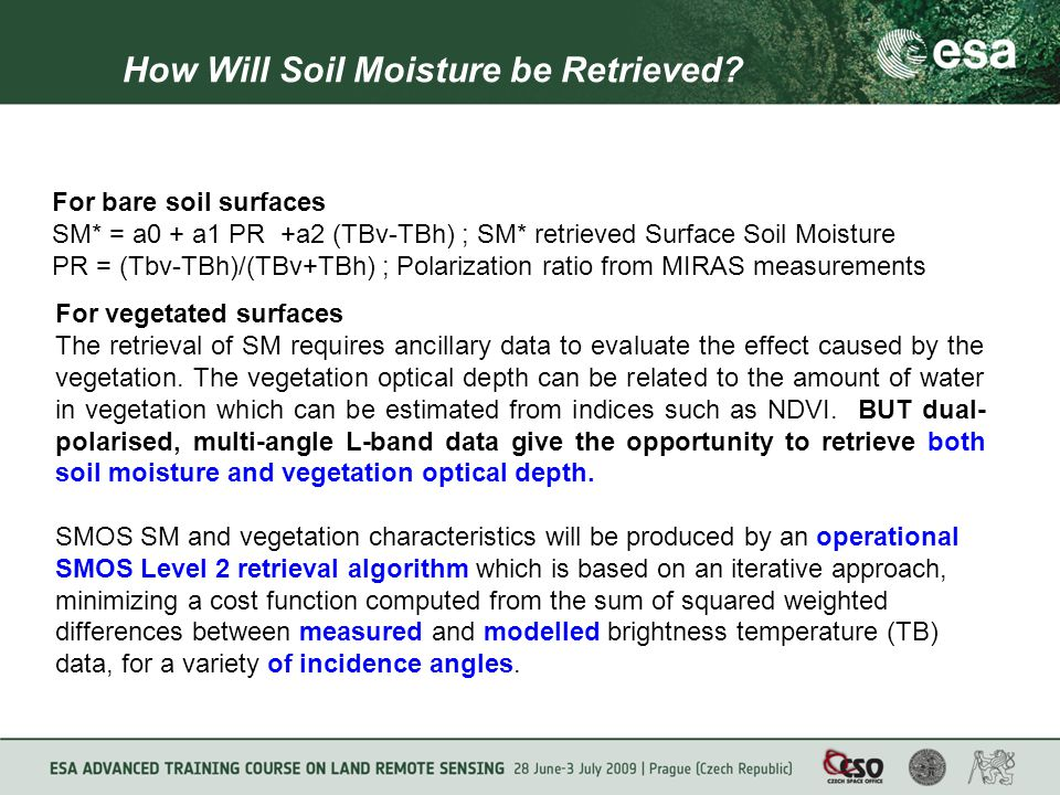 How Will Soil Moisture be Retrieved.