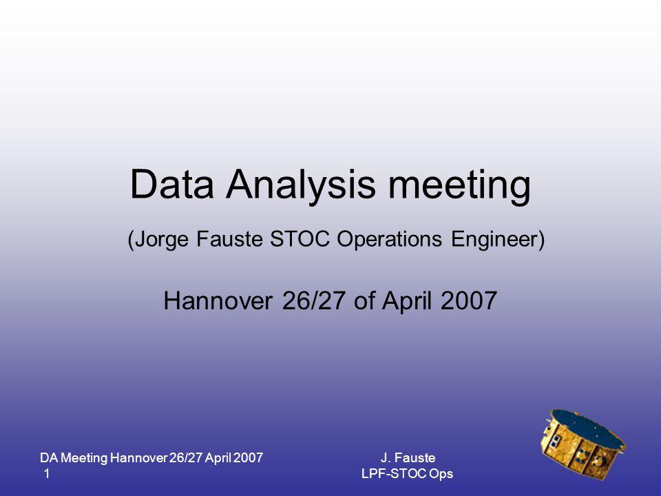 DA Meeting Hannover 26/27 April 2007 2 J.