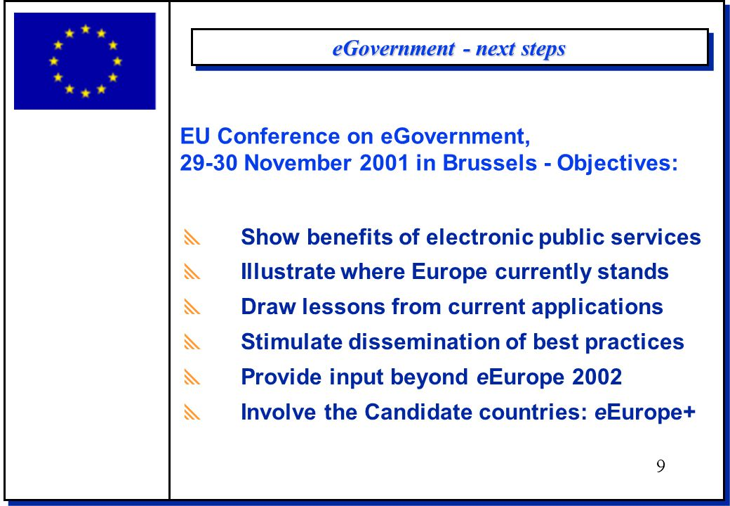 ConclusionConclusion Essentials of eGovernment  Interactive enhancing effective government and democracy joining-up services to support one-stop interface  Inclusive preventing digital divide, support special needs promote public Internet & multimedia access points.