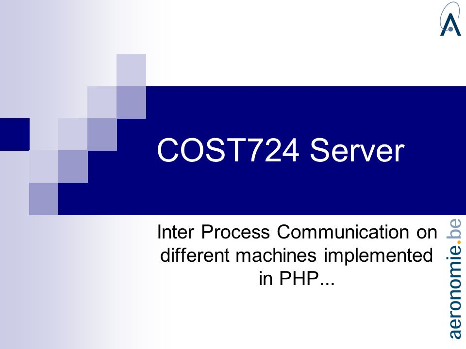 COST724 Server Inter Process Communication on different machines implemented in PHP...