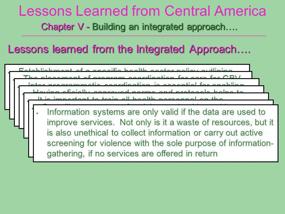 Lessons Learned from Central America Chapter V - Building an integrated approach….
