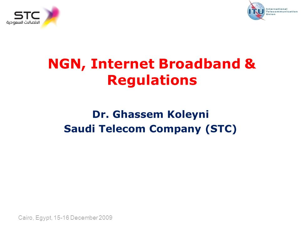 NGN, Internet Broadband & Regulations Dr.