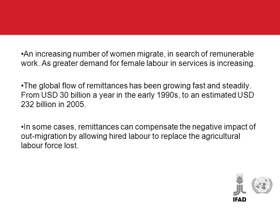 An increasing number of women migrate, in search of remunerable work.