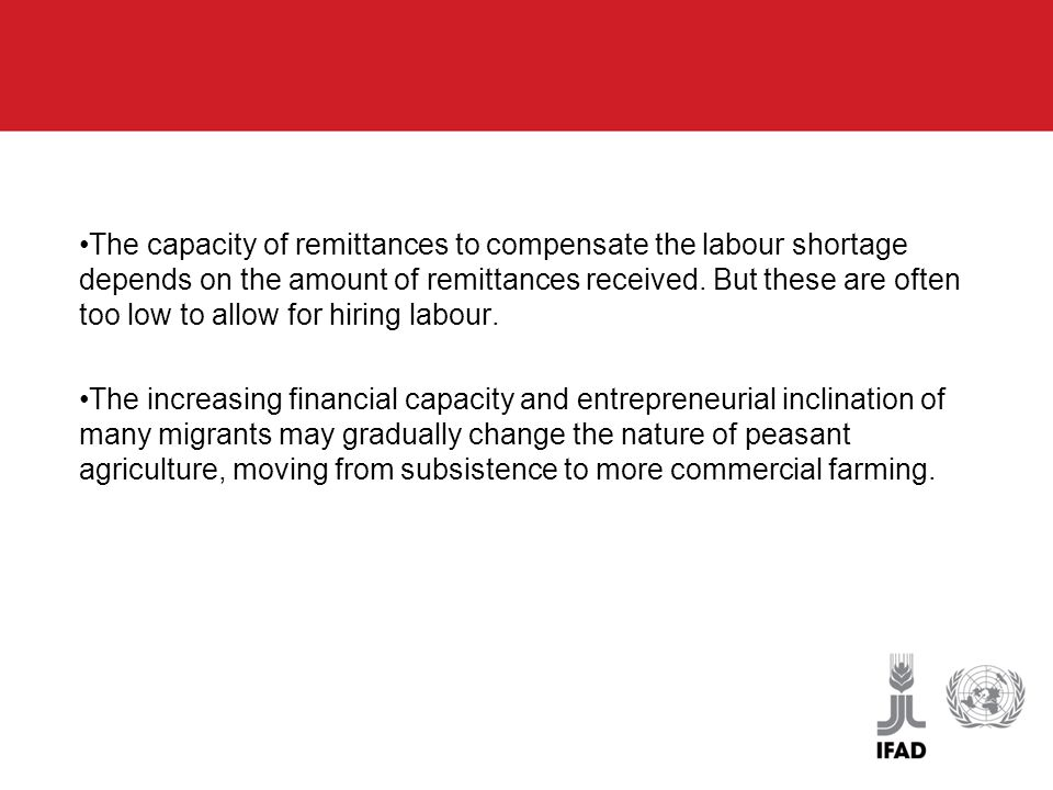 The capacity of remittances to compensate the labour shortage depends on the amount of remittances received.